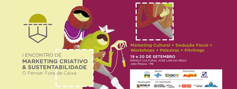 Encontro de Marketing Criativo e Sustentabilidade confirma convidados de expressão nacional